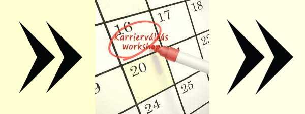 Karrierváltás workshop időpont
